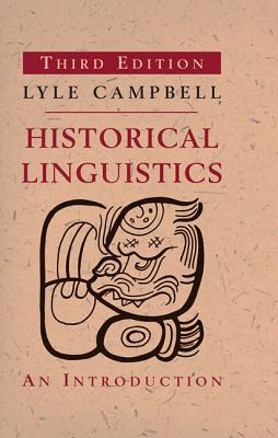Historical Linguistics By Campbell, Lyle