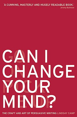 Can I Change Your Mind? By Camp, Lindsay